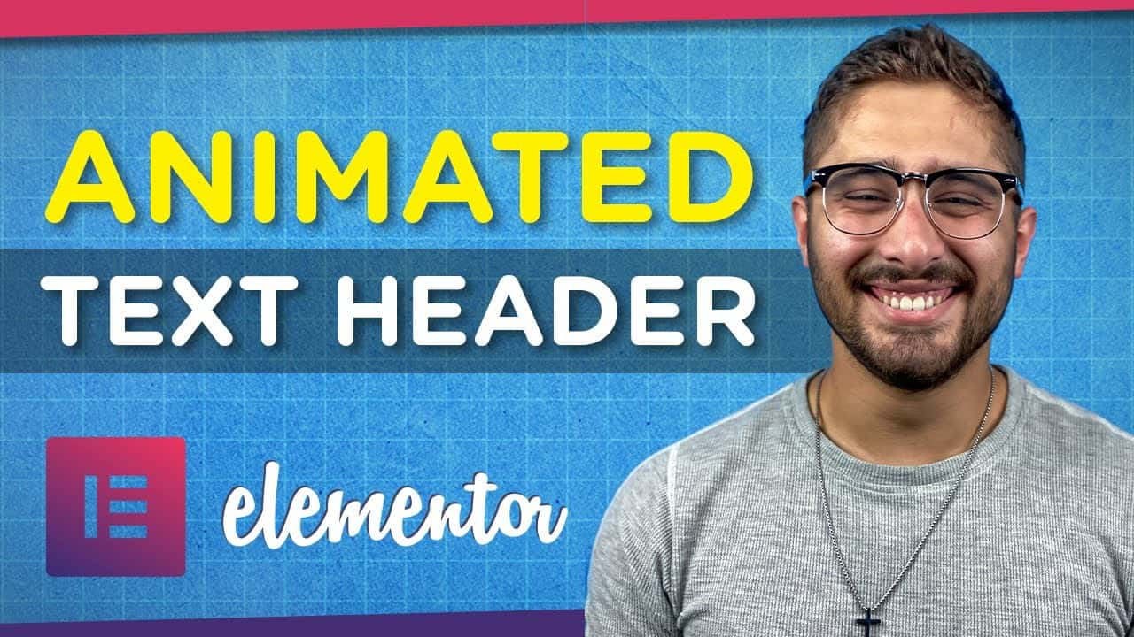 How to Add Animated Header Text to Your WordPress Website   Elementor Tutorial 2021