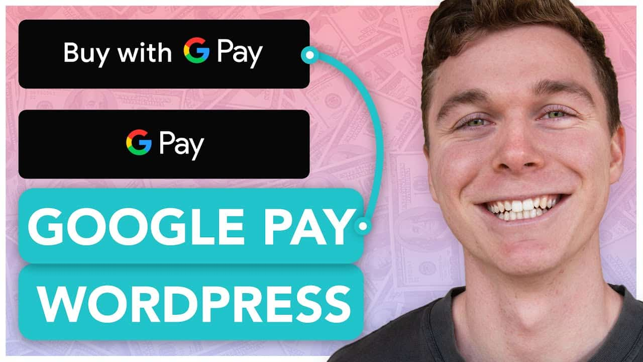 How to Install Google Pay on Wordpress Website   In Under 5 Minutes!