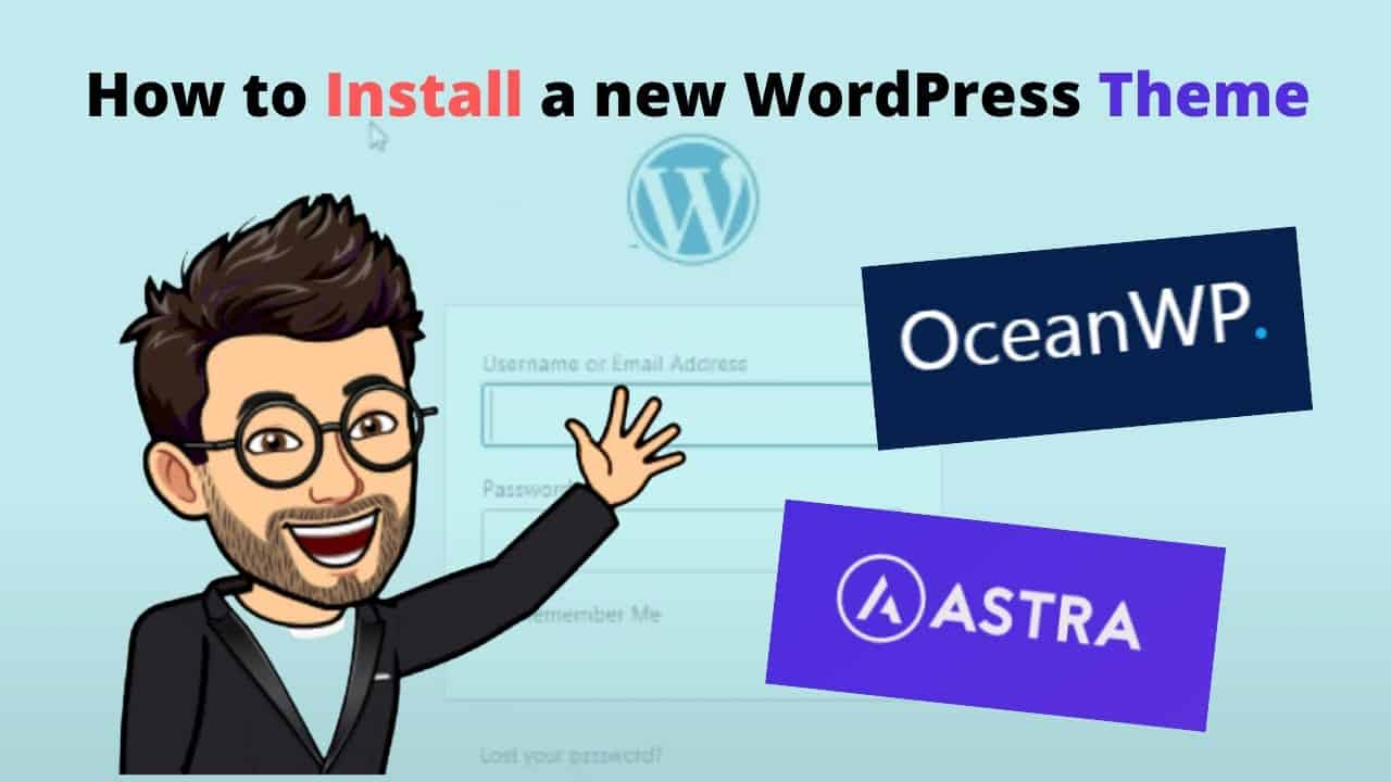How to Install a New Theme in WordPress Tutorial 2021