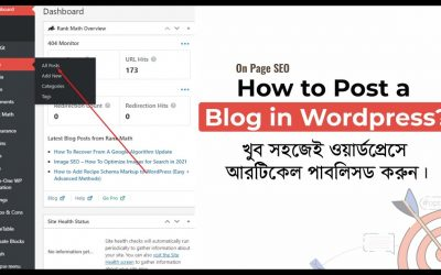 WordPress For Beginners – How to Post a Blog on WordPress Website 2021