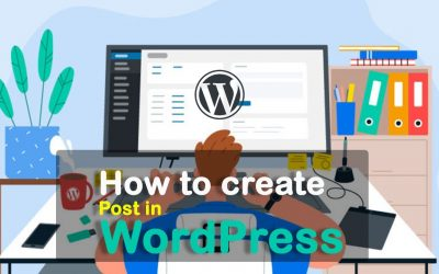WordPress For Beginners – How to create a new post in WordPress   Add a post in WordPress    wordpress tutorial 2021