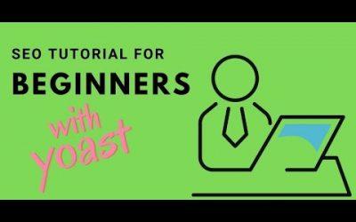WordPress For Beginners – SEO tutorial for beginners with Yoast for WordPress