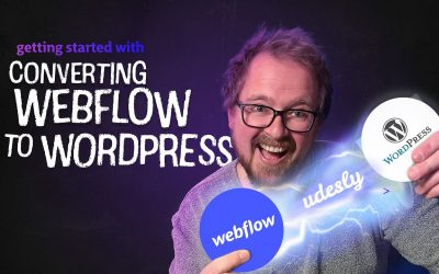 WordPress For Beginners – Udesly 3.0 – Webflow to WordPress – Getting started with converting Webflow websites to WordPress.