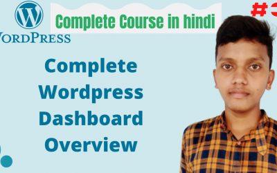 WordPress For Beginners – WordPress Dashboard Overview in One video   wordpress tutorial for beginners how to use wordpress #3
