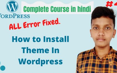 WordPress For Beginners – how to install theme in wordpress   wordpress theme   WordPress tutorial for beginners in hindi #4