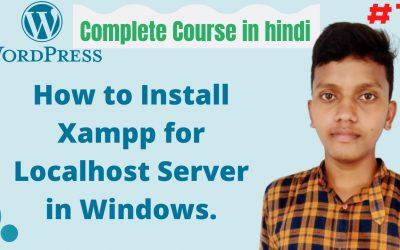 WordPress For Beginners – how to install xampp for windows   WordPress tutorial for beginners   wordpress tutorial in hindi #1