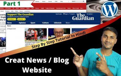 WordPress For Beginners – Create News Blog Website Using WordPress   Step By Step Tutorial In Hindi   Web9 Academy   Part 1