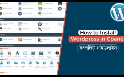 WordPress For Beginners – How to Install WordPress in cPanel   Beginners to Advance Guidelines   Bangla Tutorial