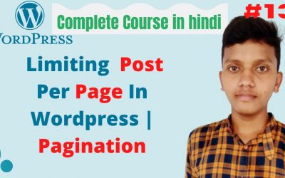 WordPress For Beginners – How to Limit Post Per Page In WordPress   wordpress tutorial for beginners in hindi    tutorials #13