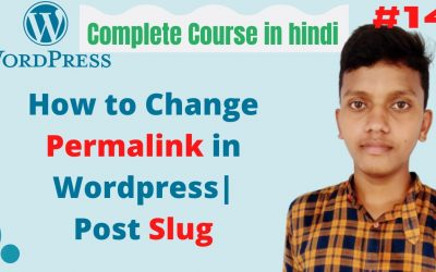 WordPress For Beginners – how to change permalink in wordpress  slug in wordpress  wordpres tutorial for beginners in hindi#14