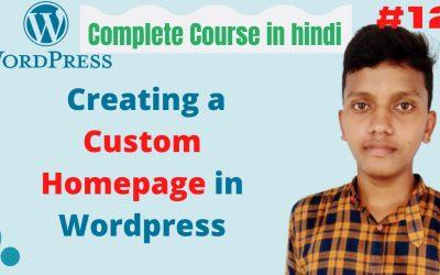 WordPress For Beginners – how to create homepage in wordpress   wordpress tutorial for beginners in hindi    tutorials #12